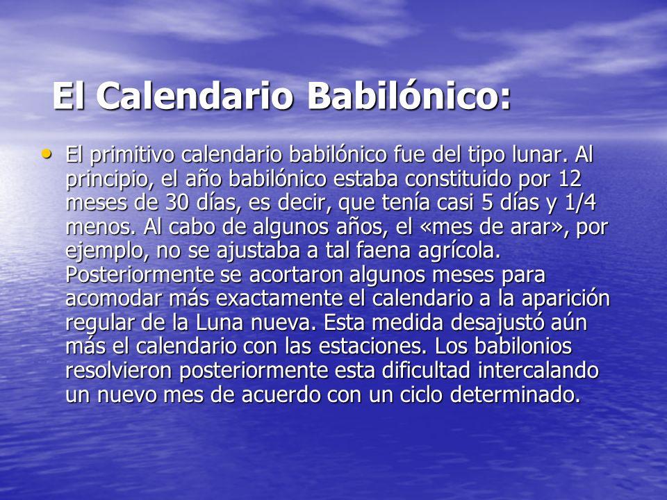 El Calendario Babilónico: