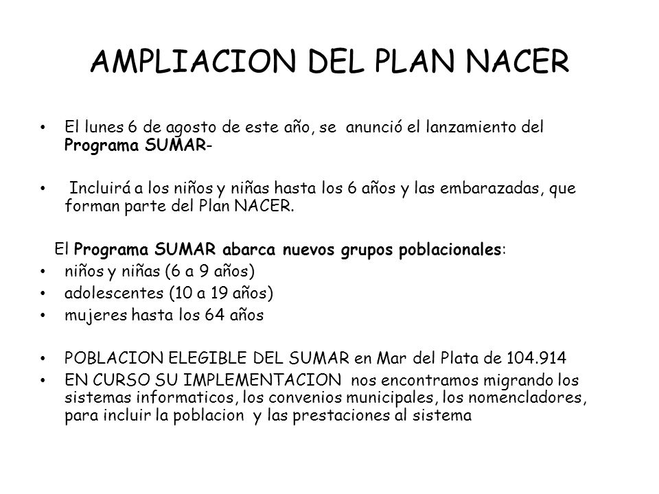 AMPLIACION DEL PLAN NACER