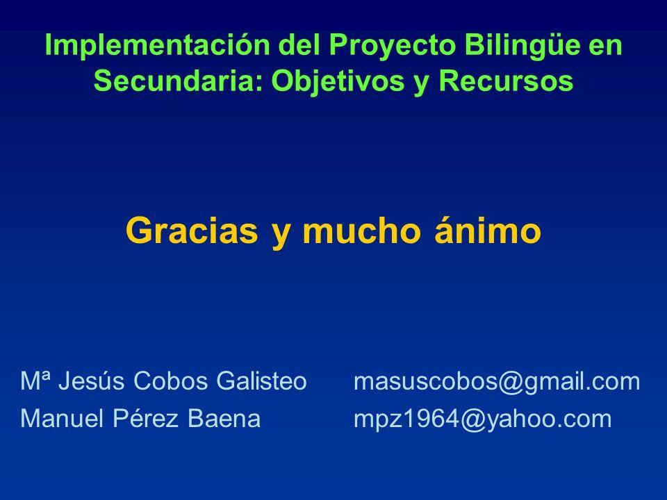 Implementación del Proyecto Bilingüe en Secundaria: Objetivos y Recursos
