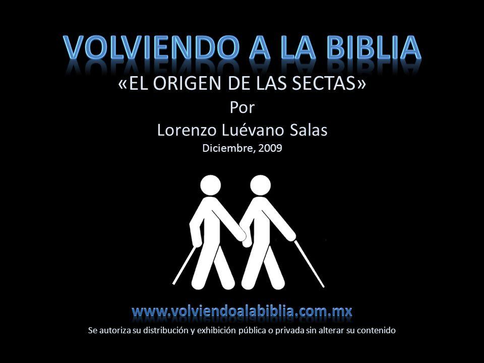 «EL ORIGEN DE LAS SECTAS»