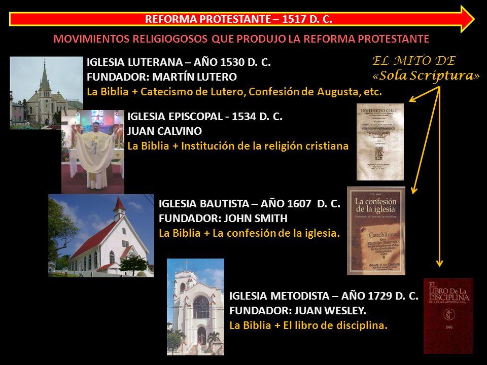 REFORMA PROTESTANTE – 1517 D. C.