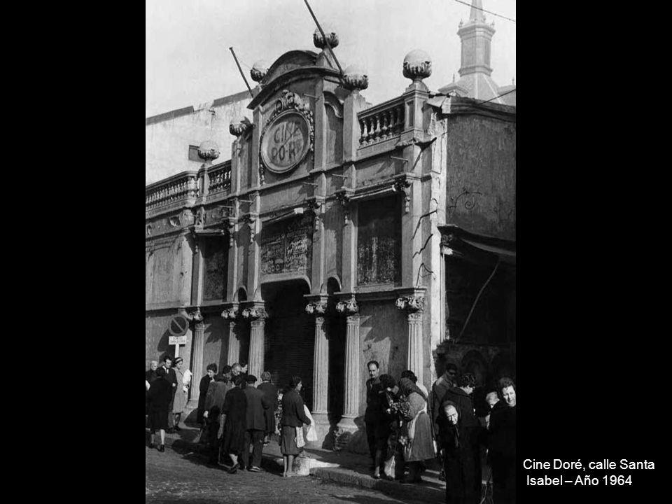 Cine Doré, calle Santa Isabel – Año 1964