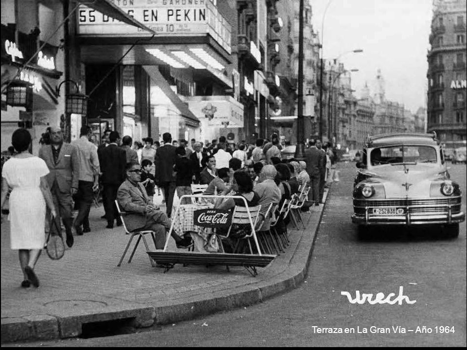 Terraza en La Gran Vía – Año 1964