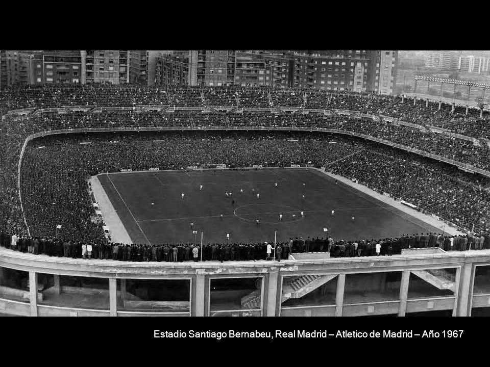Estadio Santiago Bernabeu, Real Madrid – Atletico de Madrid – Año 1967