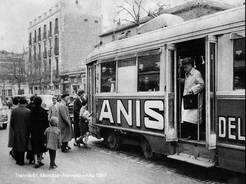 Tranvía 61, Moncloa - Narvaez – Año 1967