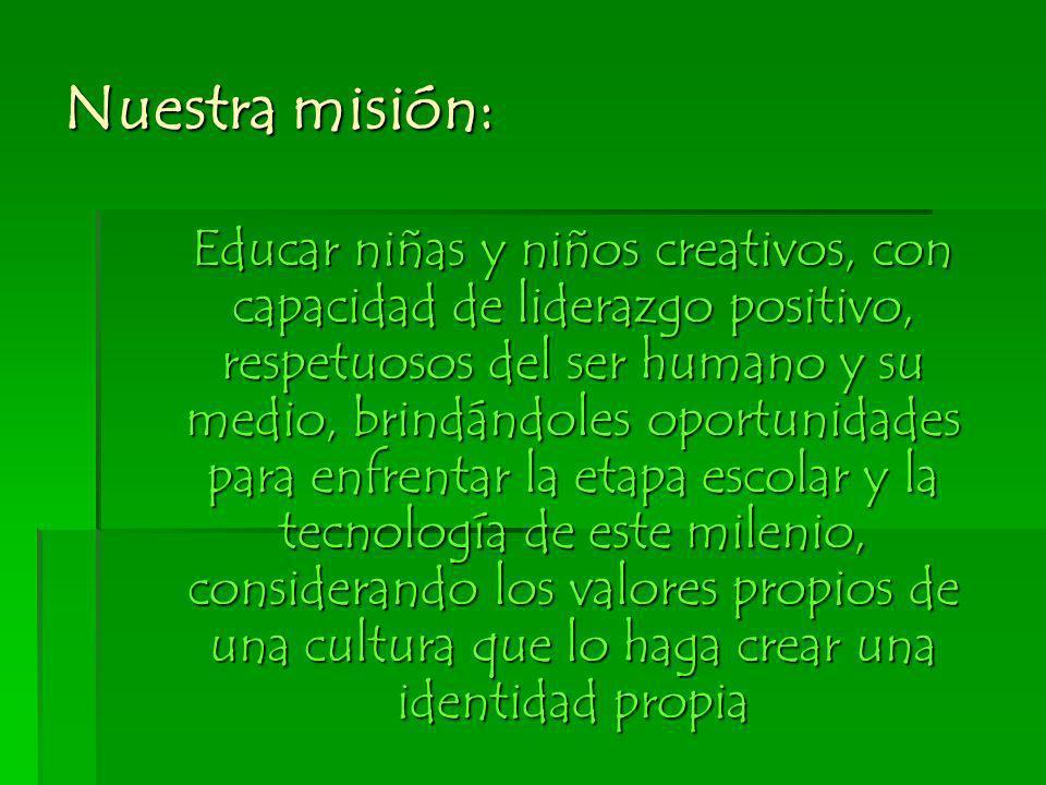 Nuestra misión: