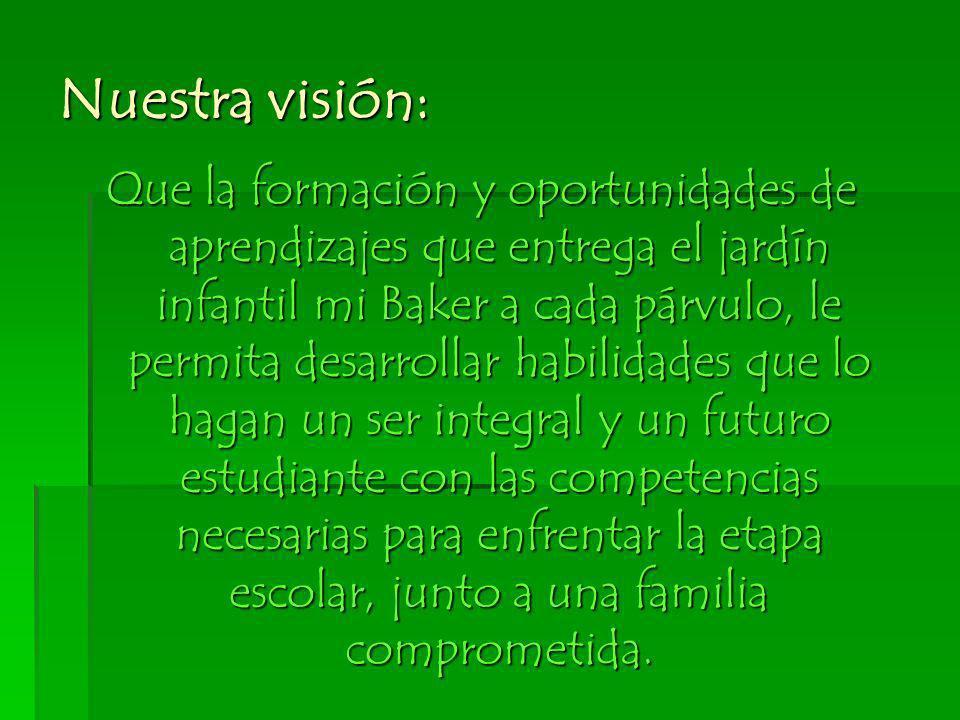 Nuestra visión: