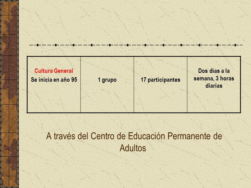 A través del Centro de Educación Permanente de Adultos