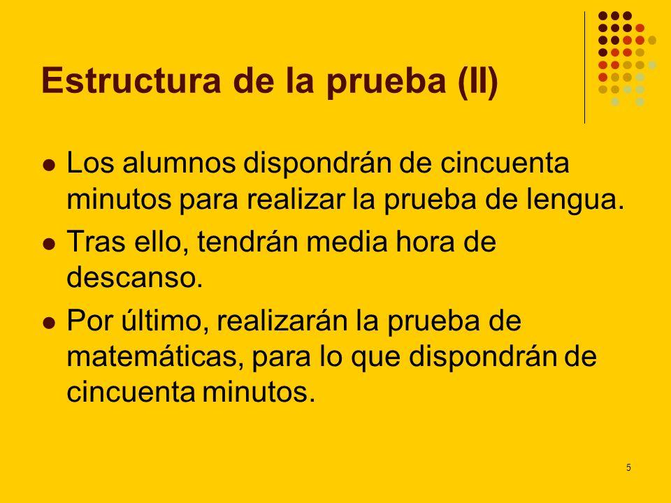 Estructura de la prueba (II)