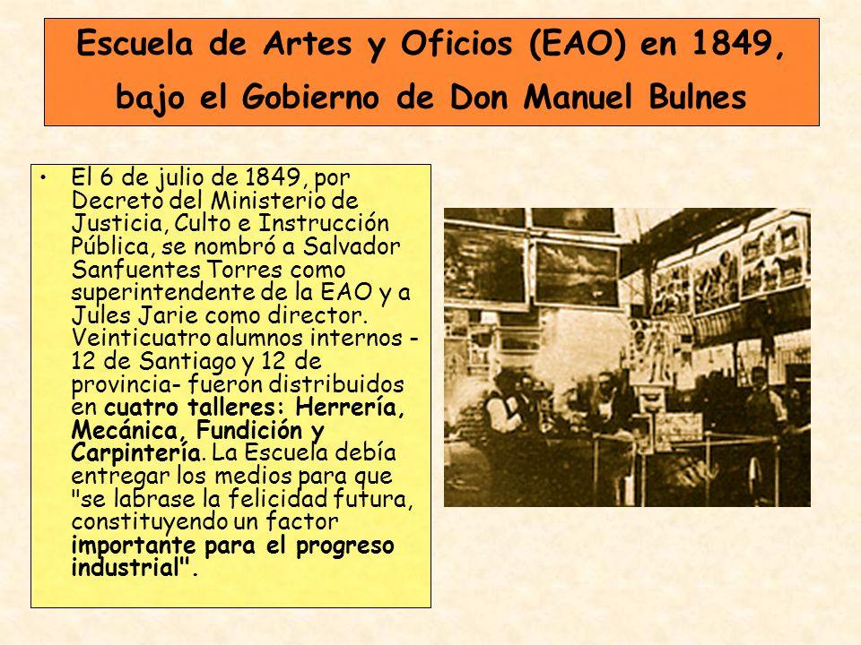 Escuela de Artes y Oficios (EAO) en 1849, bajo el Gobierno de Don Manuel Bulnes
