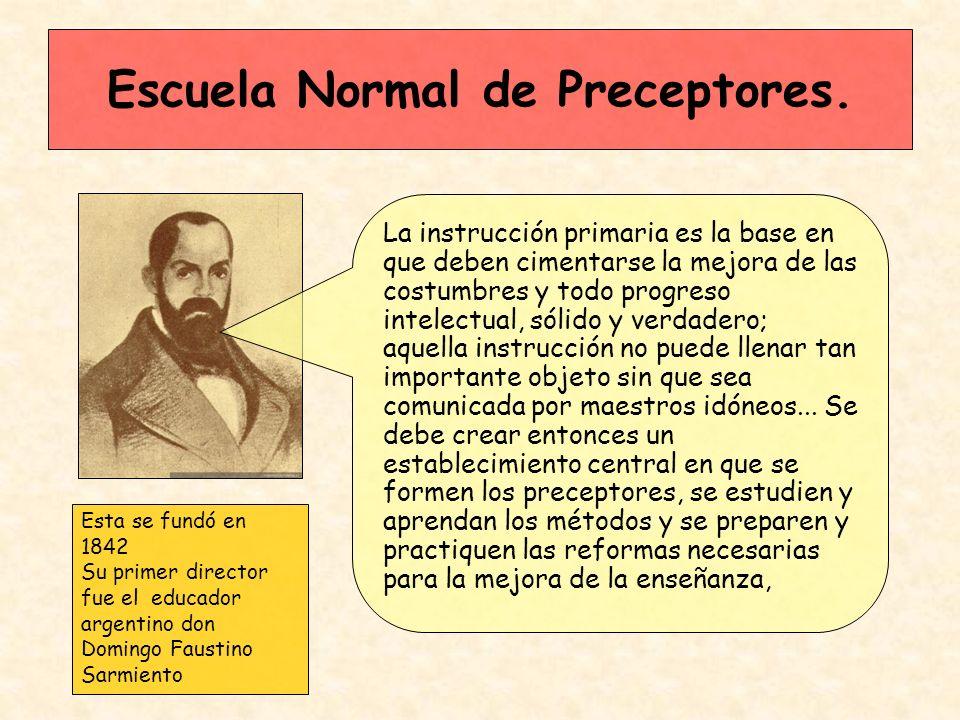Escuela Normal de Preceptores.