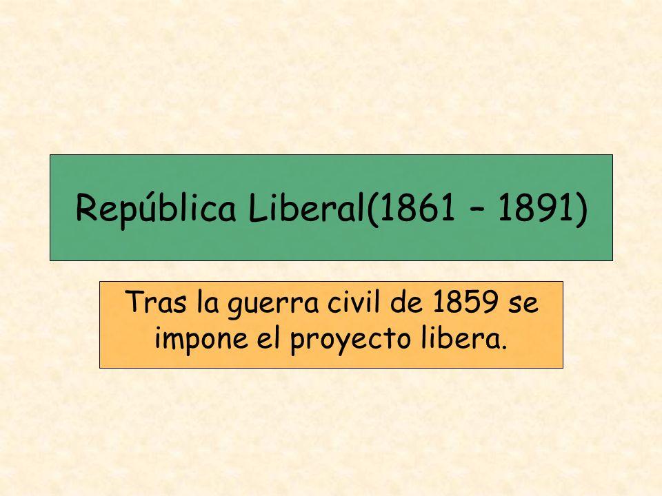 Tras la guerra civil de 1859 se impone el proyecto libera.