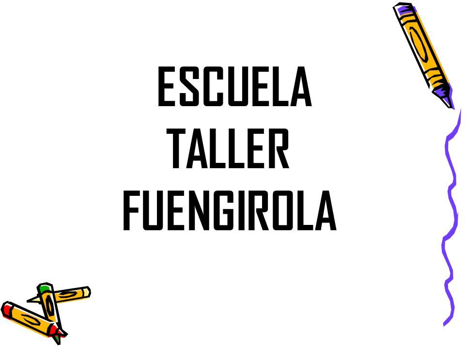 ESCUELA TALLER FUENGIROLA