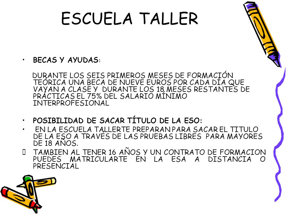 ESCUELA TALLER BECAS Y AYUDAS: POSIBILIDAD DE SACAR TÍTULO DE LA ESO: