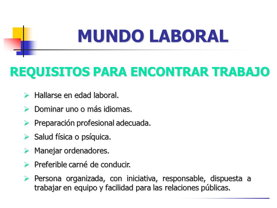 MUNDO LABORAL REQUISITOS PARA ENCONTRAR TRABAJO