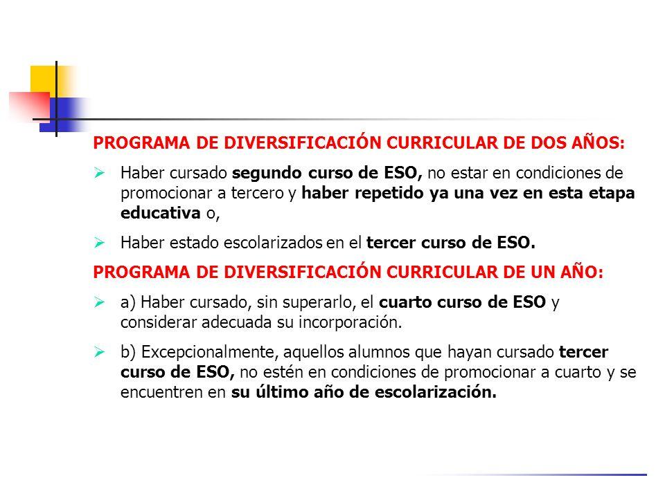 PROGRAMA DE DIVERSIFICACIÓN CURRICULAR DE DOS AÑOS: