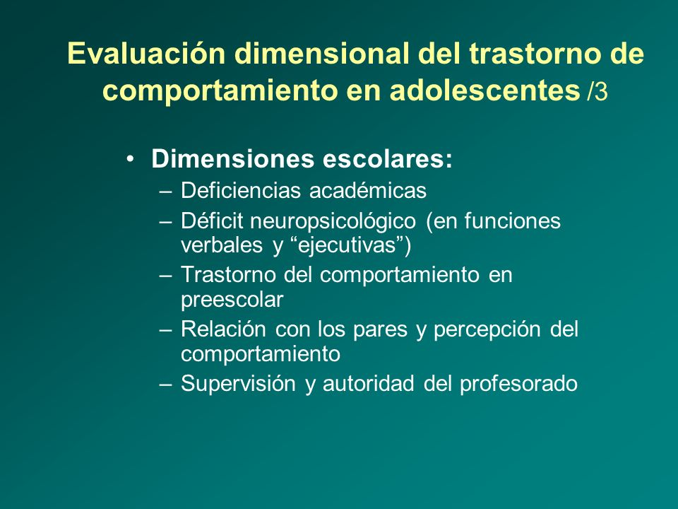 Evaluación dimensional del trastorno de comportamiento en adolescentes /3