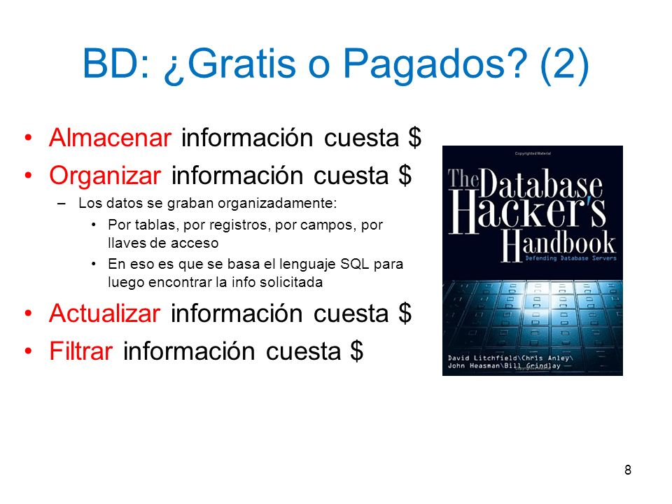 BD: ¿Gratis o Pagados (2)