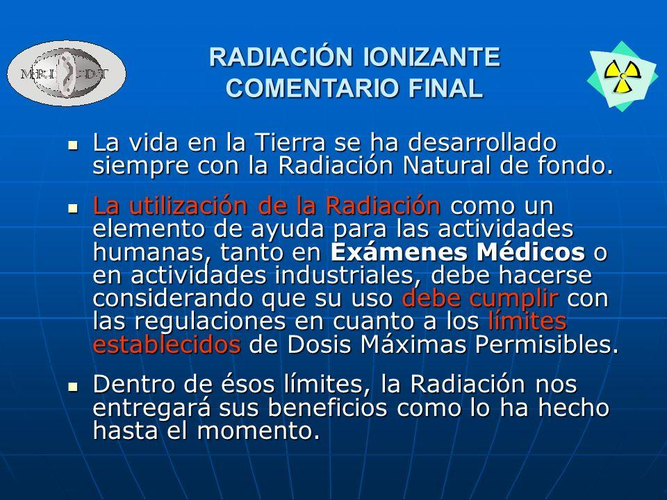 RADIACIÓN IONIZANTE COMENTARIO FINAL