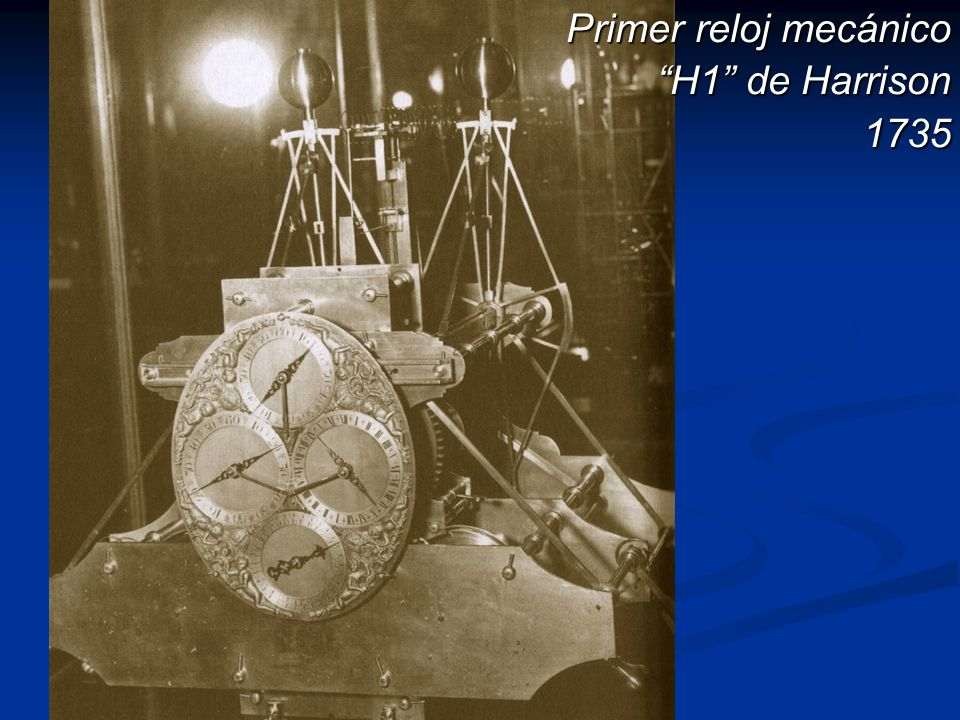 Primer reloj mecánico H1 de Harrison 1735