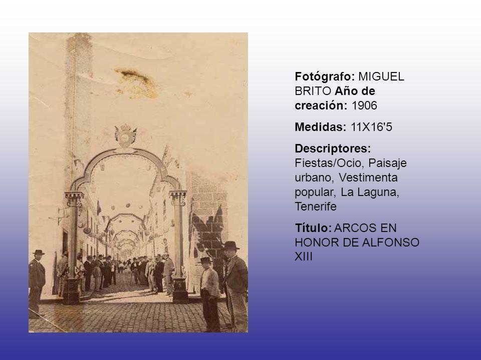 Fotógrafo: MIGUEL BRITO Año de creación: 1906