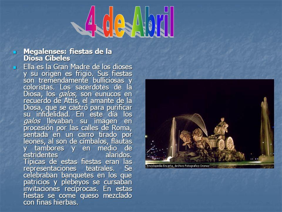 4 de Abril Megalenses: fiestas de la Diosa Cibeles
