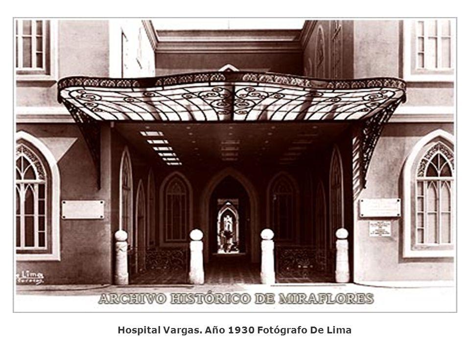 Hospital Vargas. Año 1930 Fotógrafo De Lima