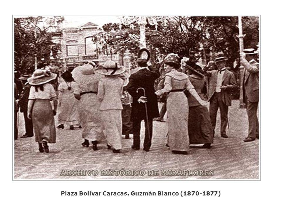 Plaza Bolívar Caracas. Guzmán Blanco (1870-1877)