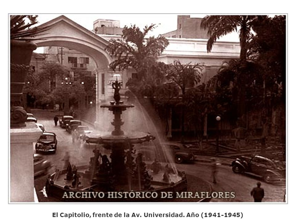 El Capitolio, frente de la Av. Universidad. Año (1941-1945)