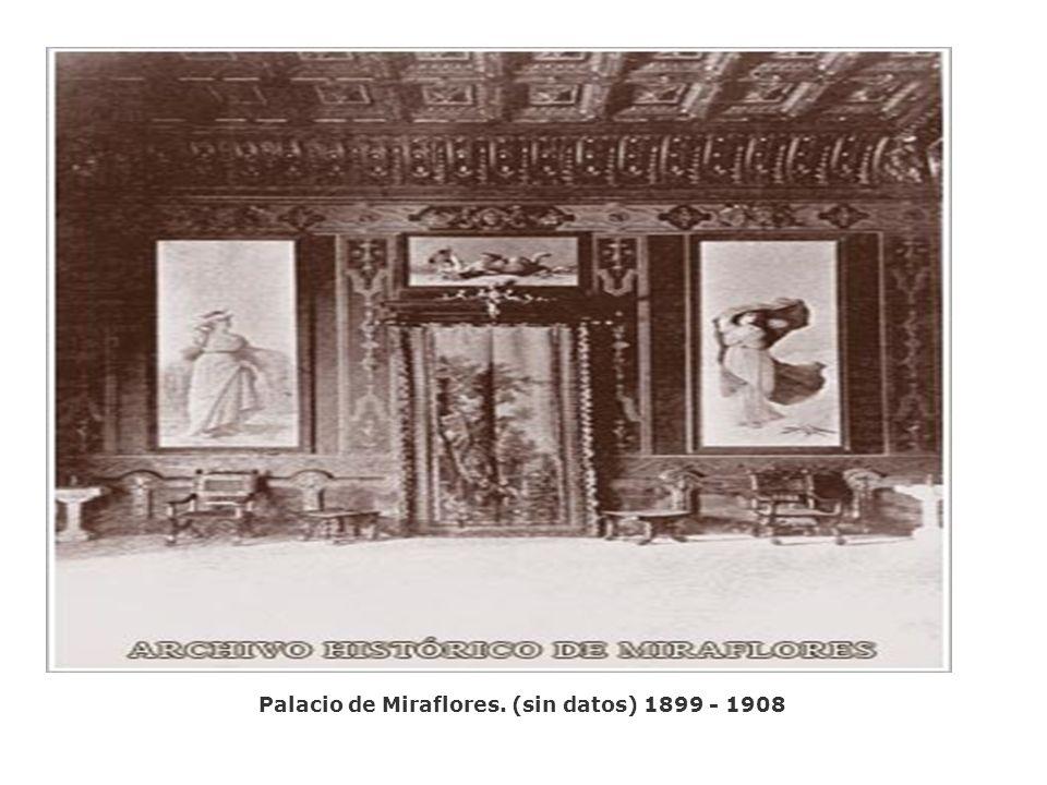 Palacio de Miraflores. (sin datos) 1899 - 1908