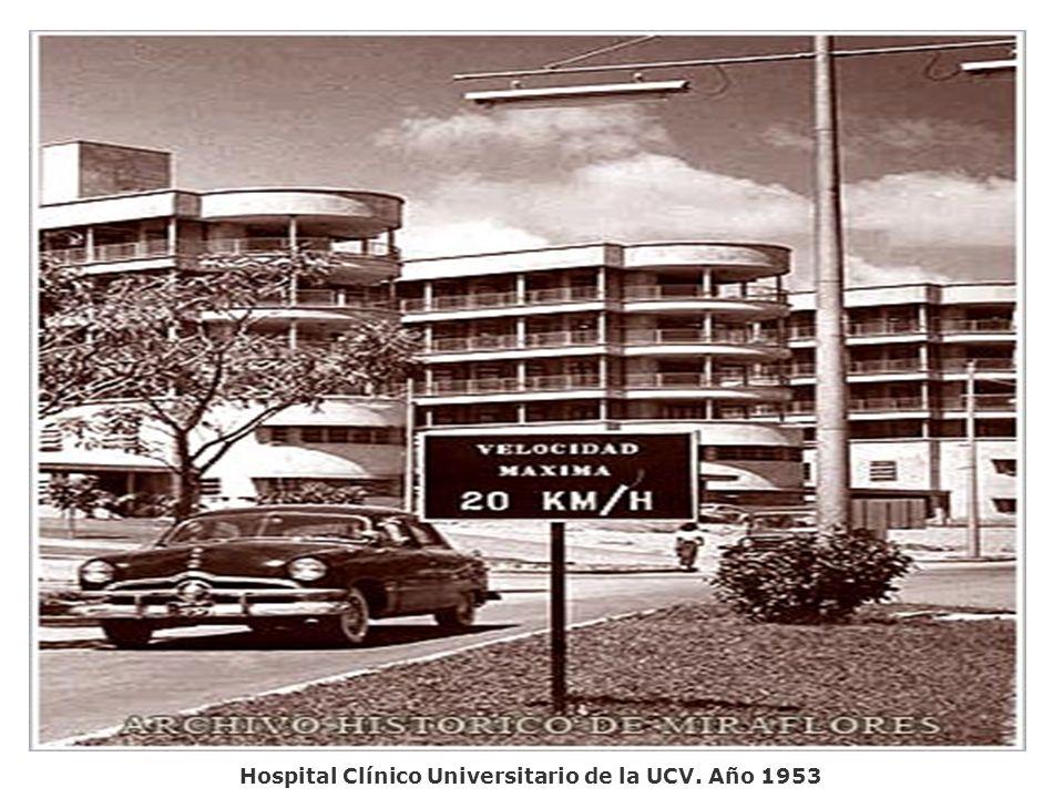 Hospital Clínico Universitario de la UCV. Año 1953