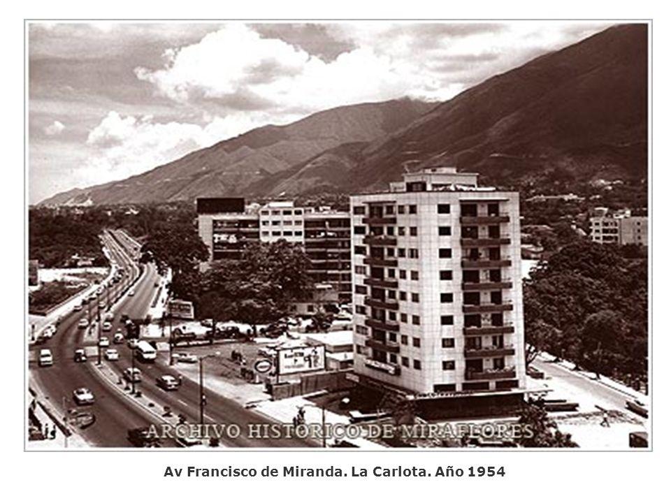 Av Francisco de Miranda. La Carlota. Año 1954