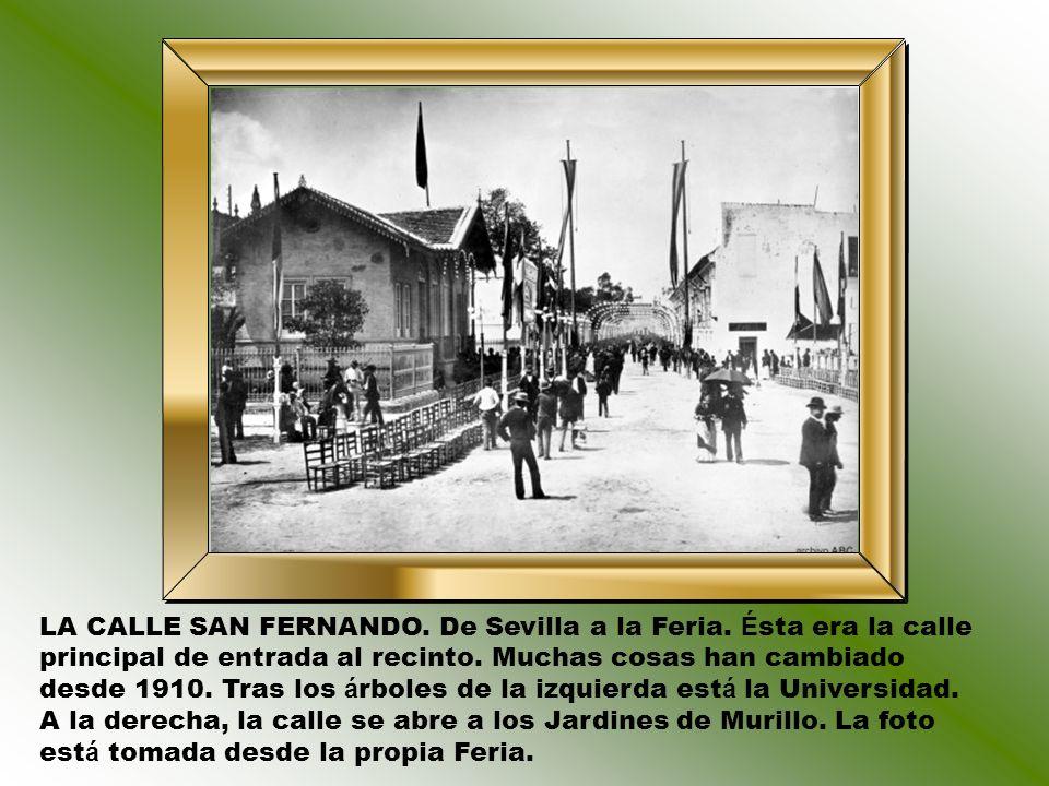 LA CALLE SAN FERNANDO. De Sevilla a la Feria