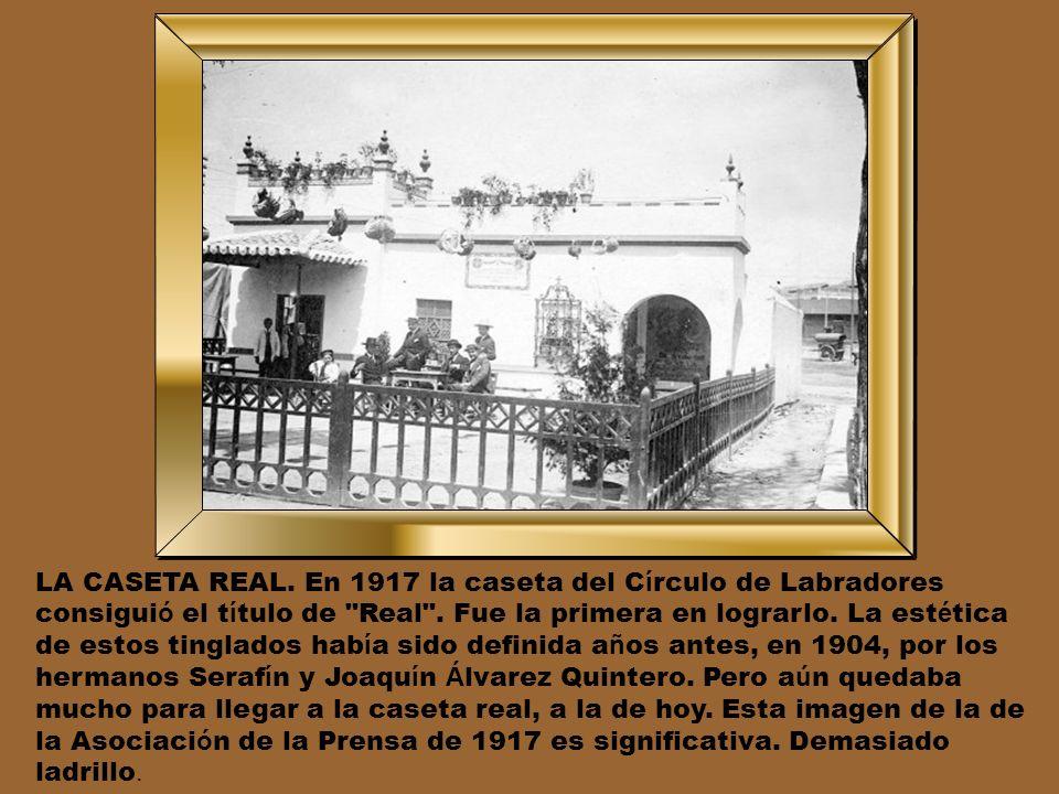 LA CASETA REAL. En 1917 la caseta del Círculo de Labradores consiguió el título de Real .