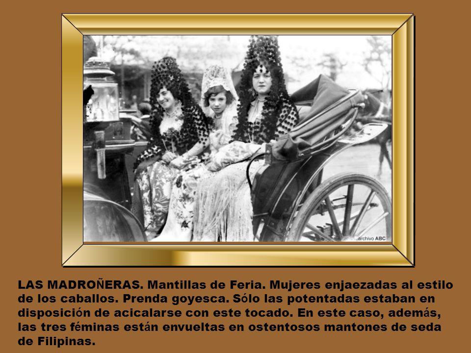 LAS MADROÑERAS. Mantillas de Feria