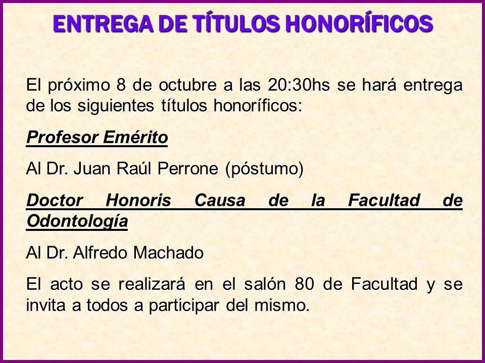 ENTREGA DE TÍTULOS HONORÍFICOS