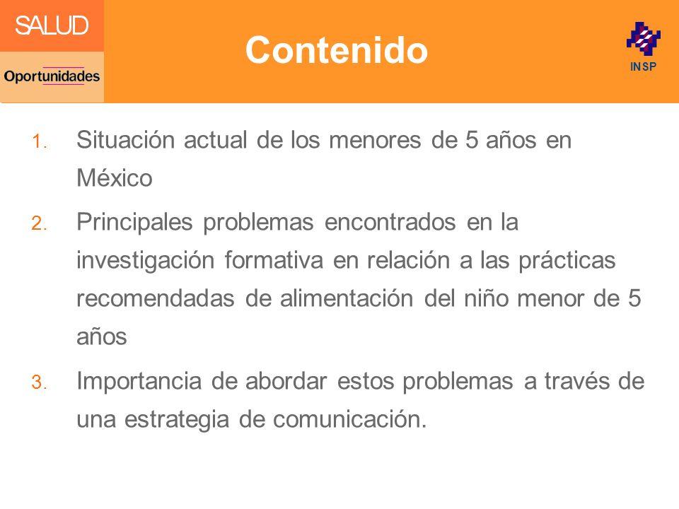 Contenido Situación actual de los menores de 5 años en México