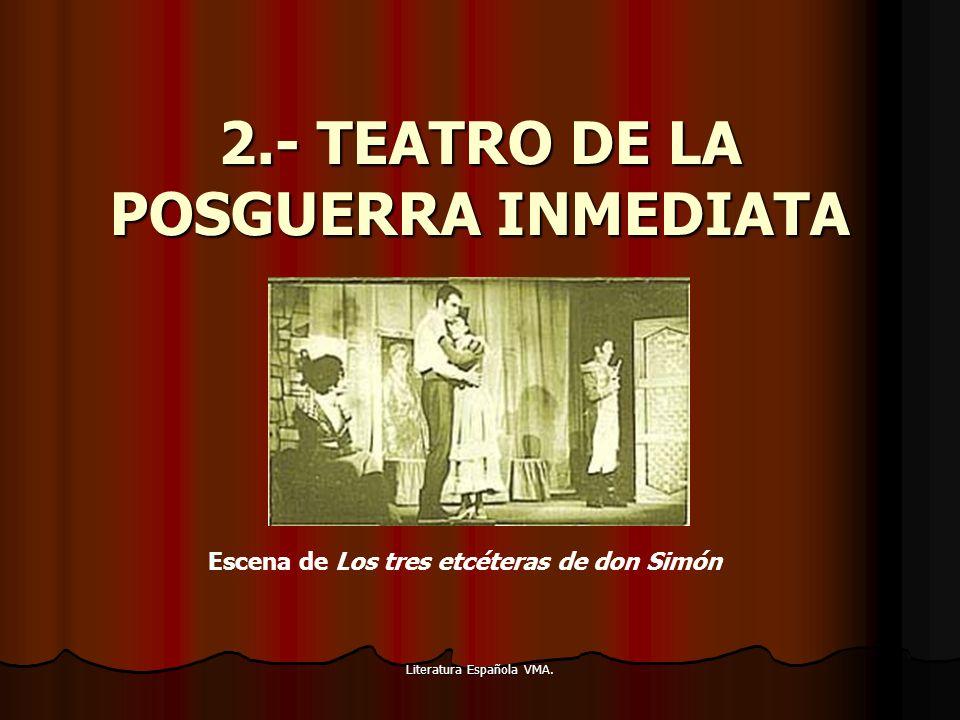 2.- TEATRO DE LA POSGUERRA INMEDIATA