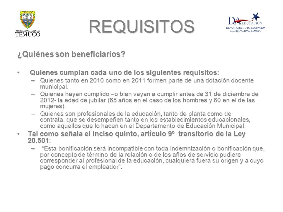 REQUISITOS ¿Quiénes son beneficiarios