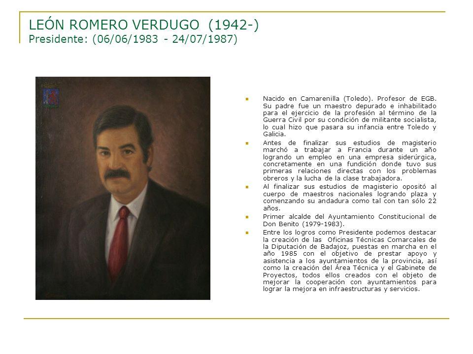 LEÓN ROMERO VERDUGO (1942-) Presidente: (06/06/1983 - 24/07/1987)