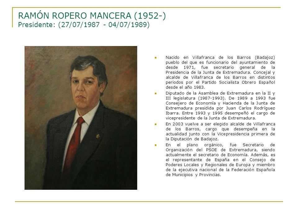 RAMÓN ROPERO MANCERA (1952-) Presidente: (27/07/1987 - 04/07/1989)