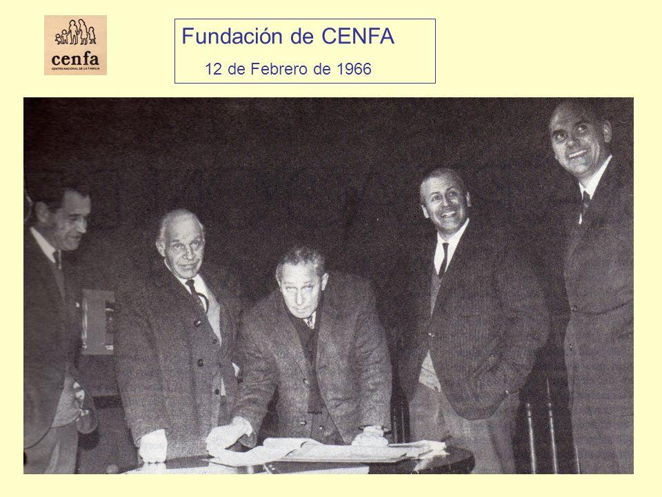 Fundación de CENFA 12 de Febrero de 1966