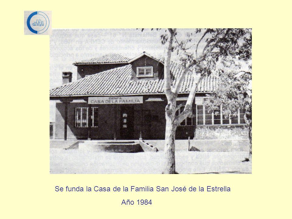 Se funda la Casa de la Familia San José de la Estrella