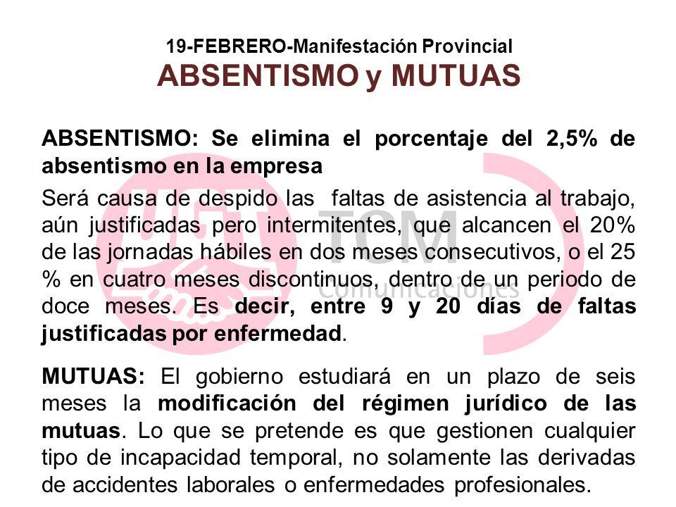 19-FEBRERO-Manifestación Provincial ABSENTISMO y MUTUAS