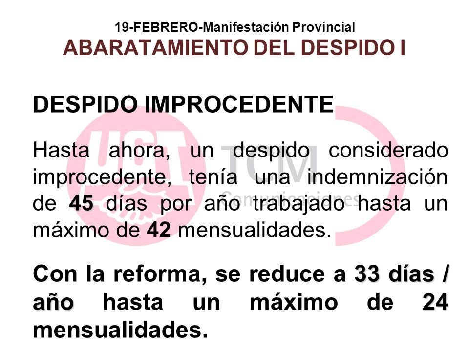 19-FEBRERO-Manifestación Provincial ABARATAMIENTO DEL DESPIDO I
