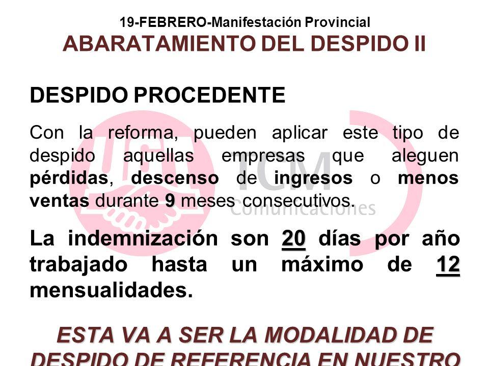 19-FEBRERO-Manifestación Provincial ABARATAMIENTO DEL DESPIDO II