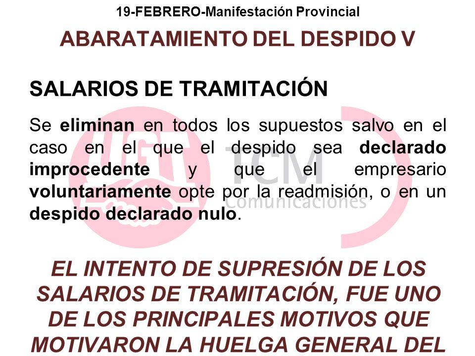 19-FEBRERO-Manifestación Provincial ABARATAMIENTO DEL DESPIDO V
