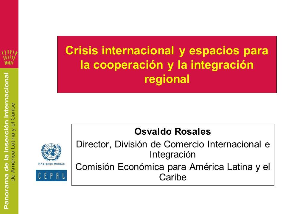 Crisis internacional y espacios para la cooperación y la integración regional