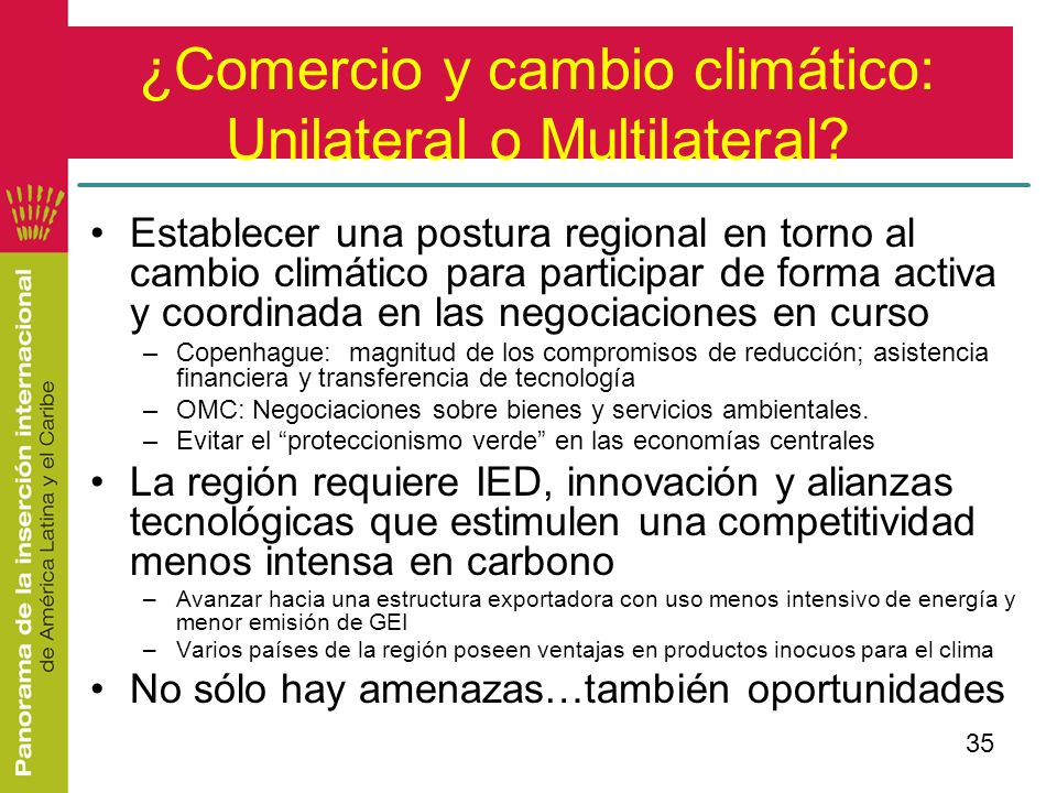 ¿Comercio y cambio climático: Unilateral o Multilateral