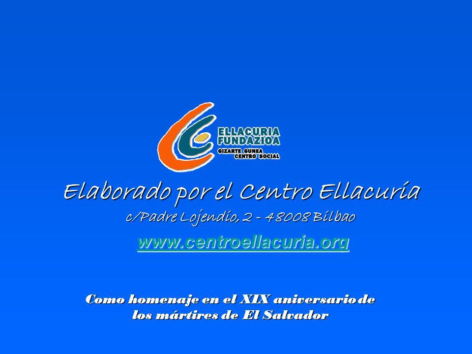 Elaborado por el Centro Ellacuria c/Padre Lojendio, 2 - 48008 Bilbao